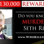 The search for DNC staffer Seth Rich's killer continues with billboards and website