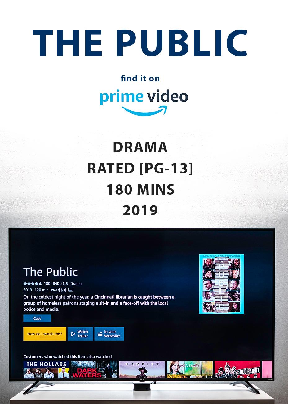 "STORY SUMMARY: (From Google) ""An act of civil disobedience turns into a standoff with police when homeless people in Cincinnati take over the public library to seek shelter from the bitter cold."" / PRICE: Rent for $2.99 / Image: Amazon Prime Video, Phil Armstrong // Published: 3.16.20"