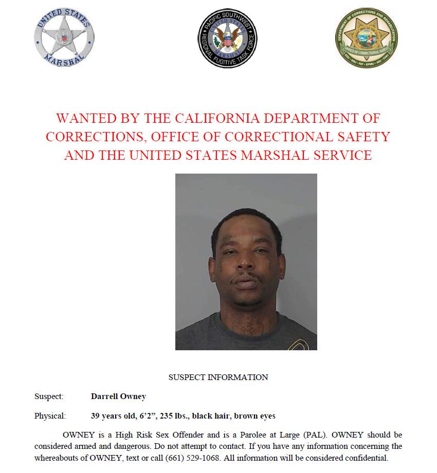 Darrell Owney is wanted by the California Department of Corrections and Rehabilitation, Office of Correctional Safety and the U.S. Marshals Service. Call or text with confidential tips to (661) 529-1068.