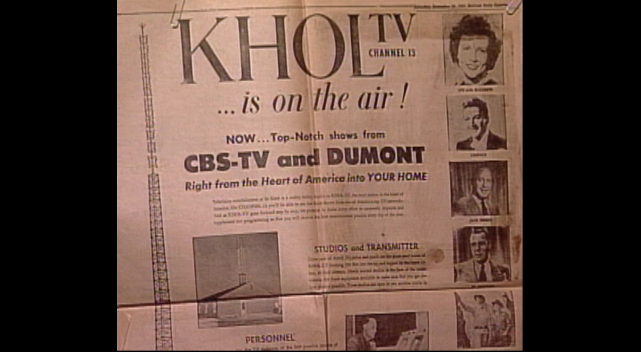 &quot;Right from the Heart of America into YOUR HOME.&quot; Days prior to the KHOL signal going live, friends and neighbors gathered to watch the broadcast of test patterns as engineers prepared for the big debut.<p></p>