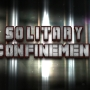 TONIGHT AT 11: Solitary Confinement