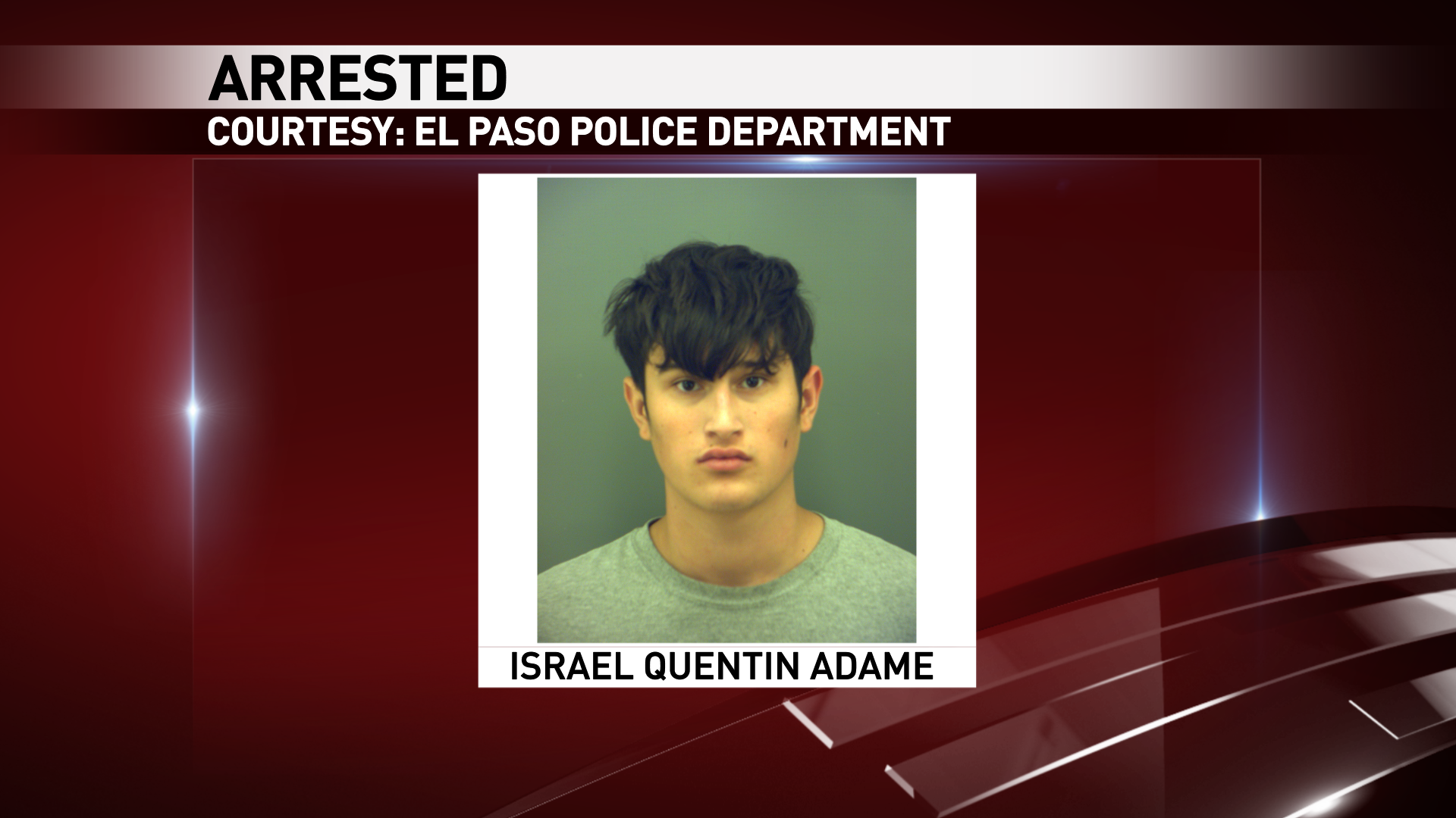 Israel Adame was charged in an aggravated robbery that happened at an east El Paso smoke shop.