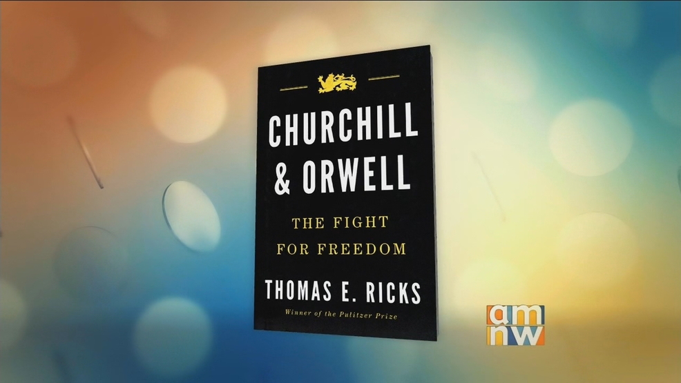-Churchill & Orwell- by Thomas E. Ricks.jpg