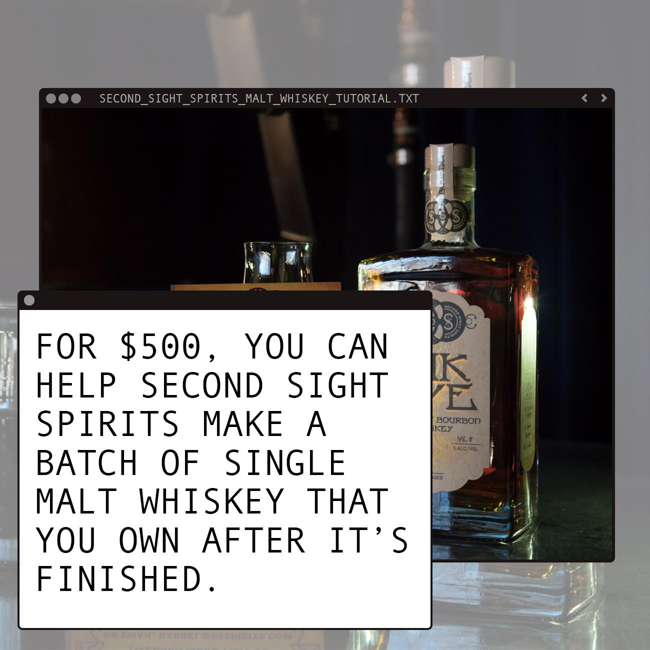 For $500, you can help Second Sight Spirits (located in Ludlow, Kentucky) make a batch of single malt whiskey that you own after it's finished. The batch makes 12 bottles, so if you split the cost with 11 others, then it's approximately $42 per bottle. Not bad for a whiskey you helped create, eh? ADDRESS: 301b Elm St (41016) / Image: Phil Armstrong // Published: 3.18.18