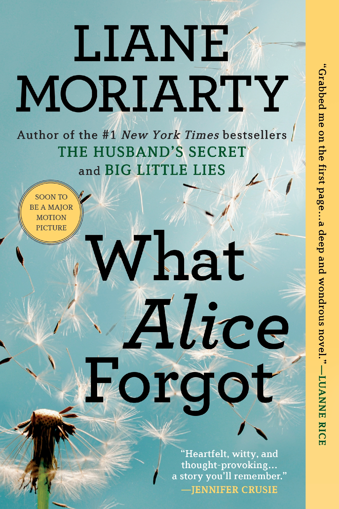 What Alice Forgot, by Liane Moriarty (Image: Courtesy Berkley Books)